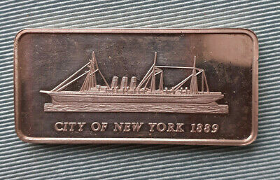 FAMOUS SHIPS CRUISE LINER 1oz Silver Bullion Ingot ART Bar CITY OF NEW YORK 1889 • 8£