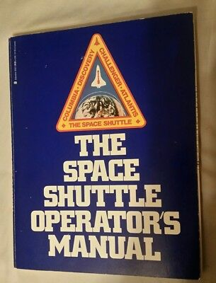 The Space Shuttle Operator's Manual  By Joels And Kennedy - First Edition 1982 • 4.30£
