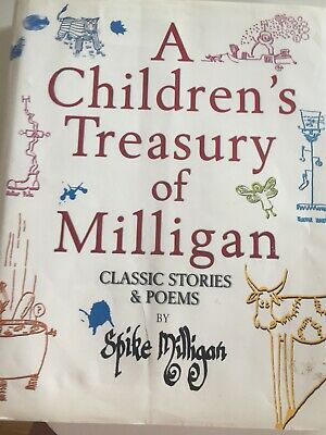 A CHILDREN'S TREASURY OF MILLIGAN, , Spike Milligan Hardback. • 1.70£