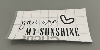 £3.50 • Buy You Are My Sunshine Vinyl Decal/label/sticker Crafting Card Making Gift Idea