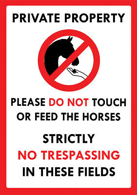 £7.99 • Buy  Private Property -- Do Not Touch Or Feed The Horses  Metal Sign No Trespassing