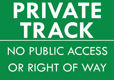 £3.99 • Buy  Private Track No Public Access  Metal Sign No Right Of Way Trespassing Sign