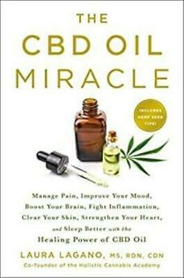 AU30 • Buy New: The CBD Oil Miracle By Laura Lagano And Kelly Stratton