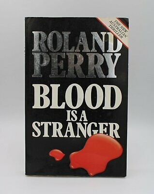AU5.99 • Buy Blood Is A Stranger By Roland Perry