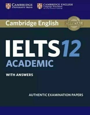 £13.33 • Buy Cambridge IELTS 12 Academic Student's Book With Answers: Authentic Examination P