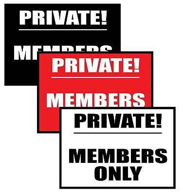 £3.99 • Buy  Private Members Only  Metal Sign Private Club Sign Members Only Club Metal Sign