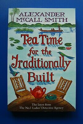 £4.95 • Buy  Tea Time For The Traditionally Built By Alexander McCall Smith - Paperback