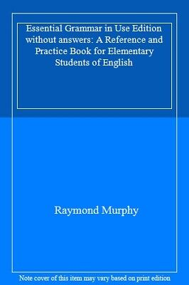 £15.68 • Buy Essential Grammar In Use Edition Without Answers: A Reference And Practice Book