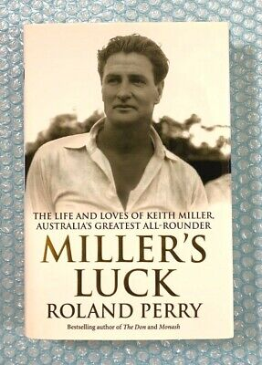 AU31.50 • Buy Millers Luck Roland Perry Life Loves Of Keith Miller Australias All-Rounder Book