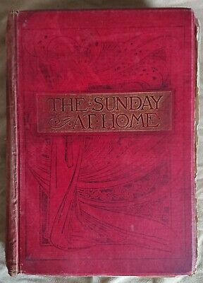 The Sunday At Home Book 1898 • 15£