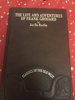 £3 • Buy Time-Life Books - Classics Of The Old West -The Life/Adventures Of Frank Grouard
