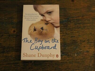 £3.75 • Buy The Boy In The Cupboard, Dunphy, Shane, Very Good, Paperback