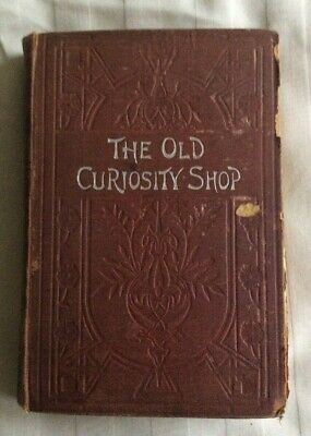 £9.99 • Buy C1900 The Old Curiosity Shop Dickens R.E King (Publisher)