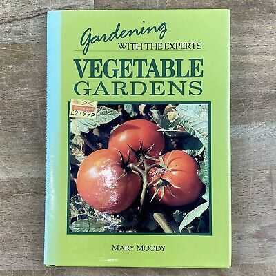 £3.96 • Buy Gardening With The Experts Vegetables Gardens Mary Moody 1993 Bloomsbury Book