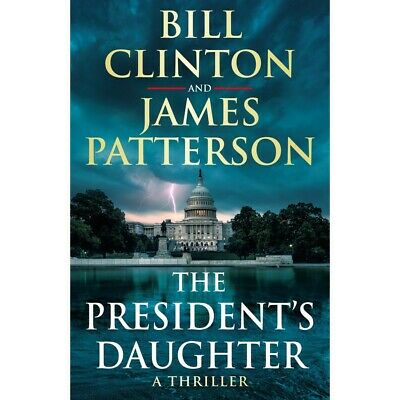 AU16 • Buy The President's Daughter By President Bill Clinton James Patterson
