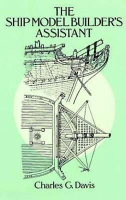 £9.18 • Buy The Ship Model Builder's Assistant Book~detailed Drawings~masting~rigging~NEW!