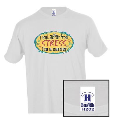 $19.17 • Buy I Don't Suffer From Stress Carrier HoneVille Unisex T-shirt Adult
