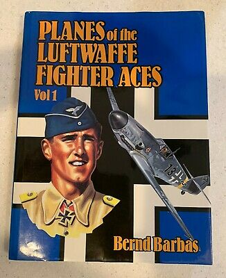 $19.95 • Buy PLANES OF LUFTWAFFE FIGHTER ACES, VOL. 1 By Bernd Barbas - HARDCOVER
