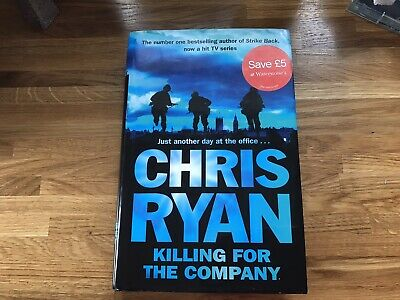 £10 • Buy Signed By Author Chris Ryan Killing For The Company Unread Like New Hardback