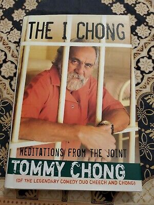AU11.66 • Buy THE I CHONG Meditations From The Joint HC/DJ Book TOMMY CHONG Hand Signed 2006