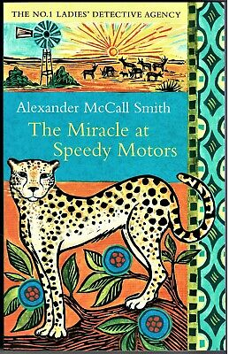 AU15 • Buy The Miracle At Speedy Motors - Alexander McCall Smith No.1 Detective Book