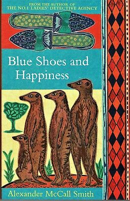 AU15 • Buy Blue Shoes And Happiness By Alexander McCall Smith