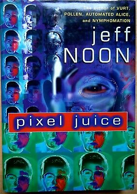 £5.43 • Buy Pixel Juice By Jeff Noon Hc Dj 1st Edition 1998 New (Other) Free Shipping