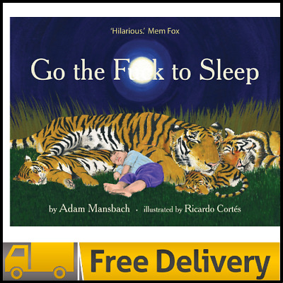 AU19.28 • Buy Brand New Go The Fuck To Sleep HARDCOVER BOOK By Adam Mansbach AU