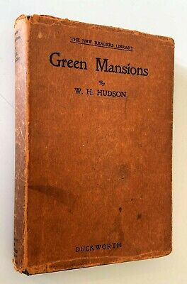 £14.99 • Buy Green Mansions: A Romance Of The Tropical Forest W H Hudson, Dust Jacket C.1932