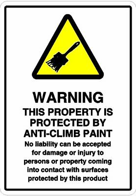 £5.99 • Buy Warning Anti Climb Anti Vandal Paint In Use Printed Sign Sizes A5 A4 A3