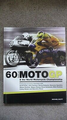 £2.99 • Buy 60 Years Of Moto GP Hardback Book By Michael Scott Excellent Condition