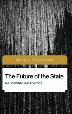 $135.50 • Buy The Future Of The State Philosophy And Politics By Artemy Magun 9781786614834
