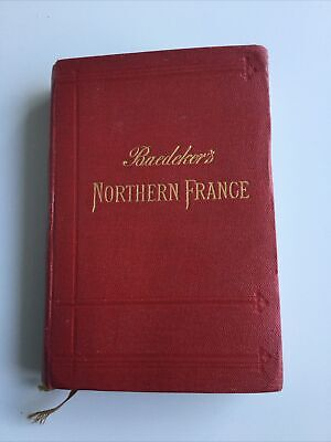 £8.70 • Buy BAEDEKER'S NORTHERN FRANCE - 1909 - 5th Edition - 16 Maps And 55 Plans