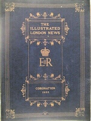 £4.50 • Buy Coronation 1953 The Illustrated London News.queen Elizabeth Ii. 16 Colour Plates