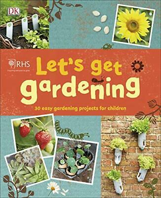 £8.35 • Buy RHS Let's Get Gardening By Royal Horticultural Society