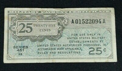 $7.50 • Buy 25 Cents Military Payment Certificate Series  461
