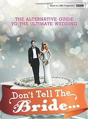 £18.50 • Buy Don't Tell The Bride, Renegade Pictures (UK) Ltd, New Condition, Book