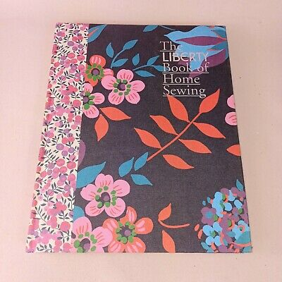 £6.99 • Buy The Liberty Book Of Home Sewing - Hardback 2011