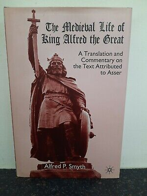 £9.49 • Buy The Medieval Life Of King Alfred The Great By Alfred P. Smyth, Hardback