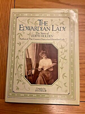 £10 • Buy The Edwardian Lady Story Of Edith Holden Country Diary Of An Edwardian Lady Book