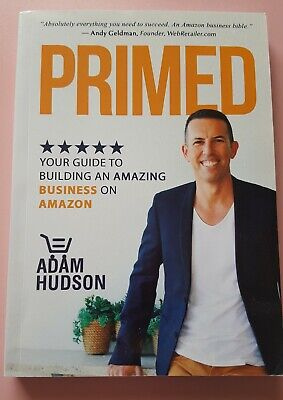 AU20 • Buy Primed, By Adam Hudson, Your Guide To Building A Business On Amazon, 1st Ed 2017