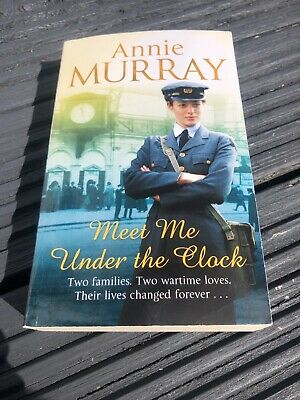 £0.50 • Buy Meet Me Under The Clock By Annie Murray (Paperback, 2014) Wartime Fiction