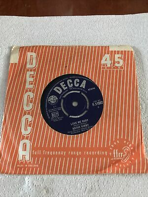 £0.99 • Buy Decca Records F11892 Kathy Kirby Love Me Baby / You're The One 7  Single