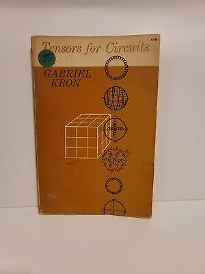 AU59.94 • Buy Tensors For Circuits ~ Paperback By Gabriel Kron ~ 2nd Edition ~ 1958 Dover