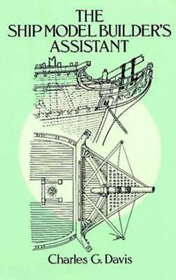 £8.25 • Buy The Ship Model Builder's Assistant Book~detailed Drawings~masting~rigging~NEW!