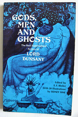 AU46.34 • Buy LORD DUNSANY Gods, Men And Ghosts The Best Supernatural Fiction Dover 1972
