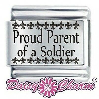 PROUD PARENT OF A SOLDIER * DAISY CHARM Fits Nomination Classic Italian Charm • 3.65£