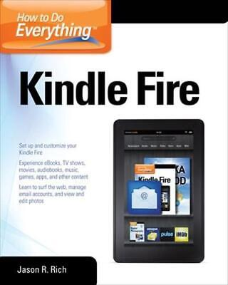 AU54.18 • Buy How To Do Everything Kindle Fire By Jason Rich (English) Paperback Book Free Shi