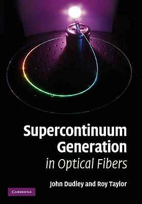 AU275.36 • Buy Supercontinuum Generation In Optical Fibers By J M Dudley (English) Hardcover Bo
