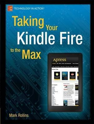 AU30.72 • Buy Taking Your Kindle Fire To The Max By Mark Rollins (English) Paperback Book Free